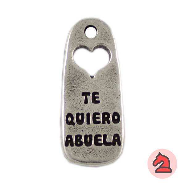 Colgante Te Quiero Abuela 37X16mm. Agujero 2,5mm - Bolsa de 15uds